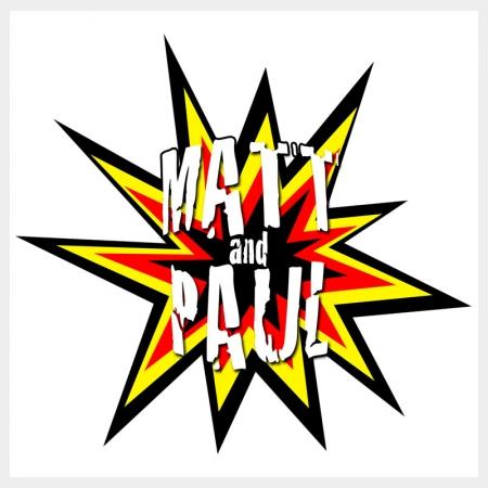 Matt & Paul