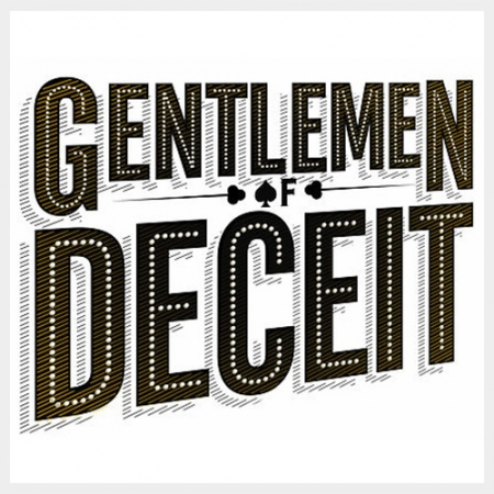 Gentlemen of Deceit